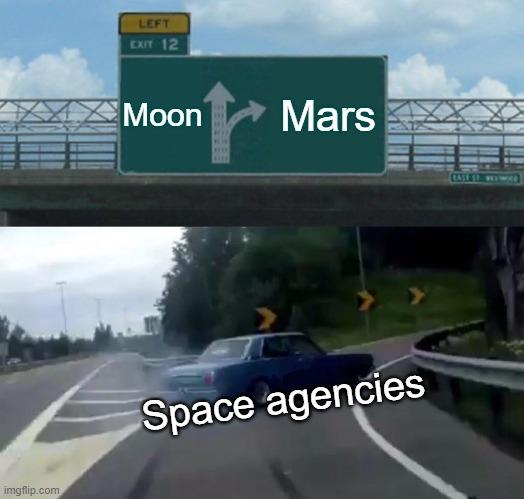 Moon; Mars; Space agencies meme
