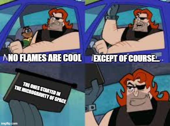 EXCEPT OF COURSE... meme